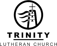 Welcome to Trinity Ev  Lutheran Church! - Sermon Transcripts